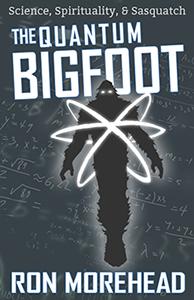 Ron_Morehead_the_quantum_bigfoot_coming_soon