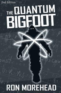 Ron_Morehead_the_quantum_bigfoot_2nd_ed