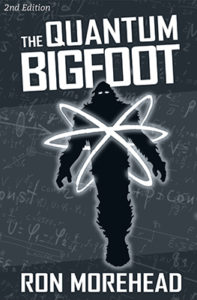 Ron_Morehead_the_quantum_bigfoot_2nd_ed