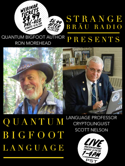 Quantum Bigfoot Language Event with Ron Morehead and Scott Nelson